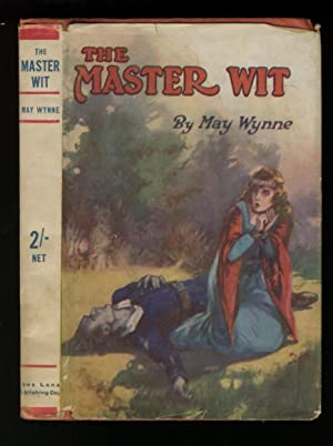The Master Wit - a Story of Boccaccio: Wynne, May