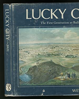 Lucky City - the First Generation at: Bate, Weston