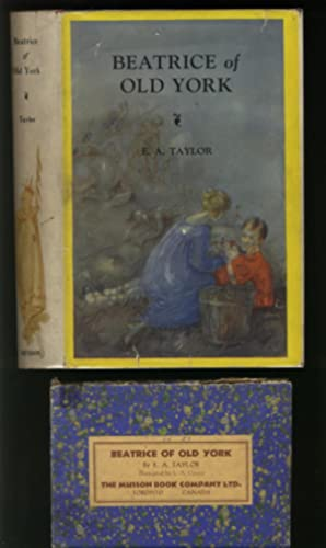 Beatrice of Old York. Illustrated by L.A. Govey.: Taylor, E. A.