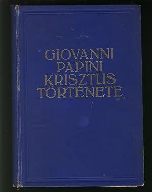 Krisztus Tortenete: Papini, Giovanni