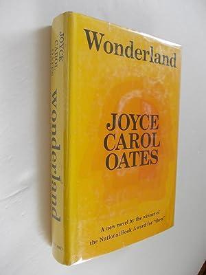 Wonderland - Signed First Edition: Oates, Joyce Carol