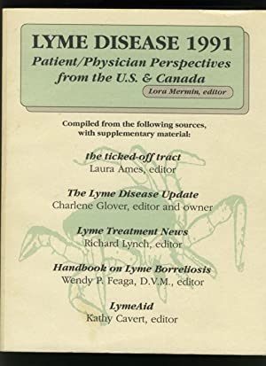 Lyme Disease 1991: Patient Physician Perspectives from: Mermin, Lora -