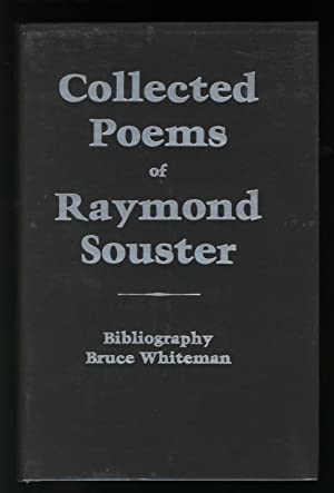 Collected Poems of Raymond Souster. Bibliography.: Whiteman, Bruce