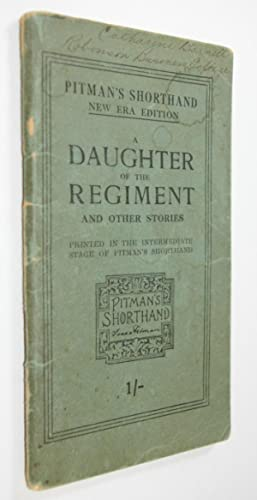 A Daughter of the Regiment and Other Stories By Egerton Grey, E. J. Dirking, & Traverse: ...