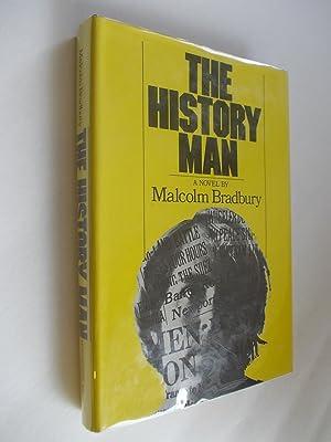 THE HISTORY MAN: Bradbury, Malcolm