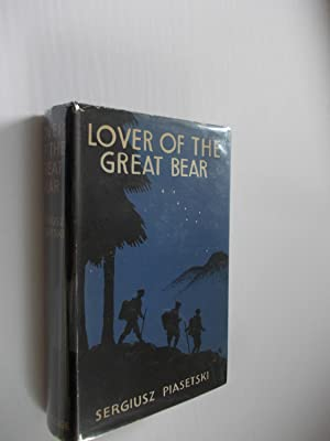 Lover of The Great Bear: Piasetski, Sergiusz