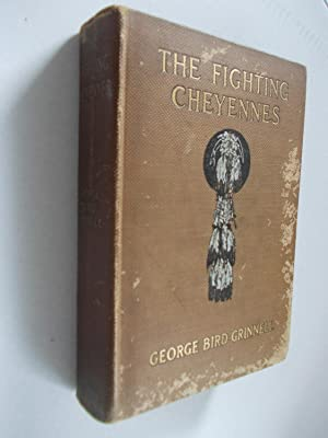 The Fighting Cheyennes: Grinnell, George Bird