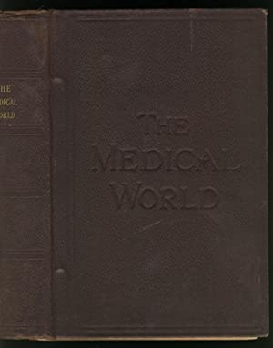 THE MEDICAL WORLD - A PRACTICAL MEDICAL MONTHLY - (12 ISSUES, JANUARY 1904 - DECEMBER 1904 - Volume...