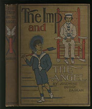 The Imp and the Angel: Daskam, Josephine Dodge