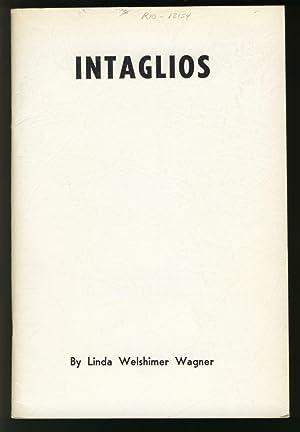 Intaglios: Poems.: Wagner, Linda Welshimer
