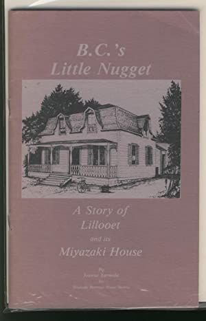 B.C.'s Little Nugget - A Story of: Yarmola, Joanne
