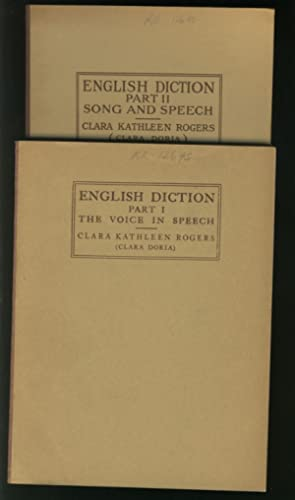 English Diction Part I - the Voice in Speech - A practical system for the improvement of defective ...