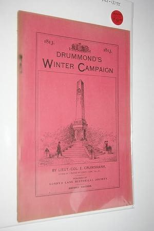 1813 - Drummond's Winter Campaign: Cruikshank, Lieut.- Col.
