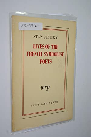 Lives of the French Symbolist Poets: Persky, Stan