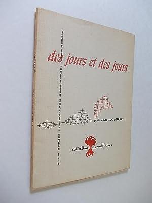 des jours et des jours.: Perrier, Luc