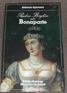 Pauline Borghèse, née Bonaparte.: SPINOSA (Antonio)