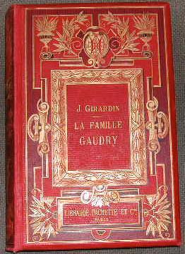 La famille Gaudry.: GIRARDIN (J.)
