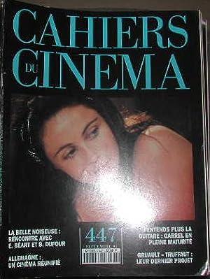 Cahiers du cinema-N° 447. La belle noiseuse Beart. Allemagne: un cinéma reunifié....