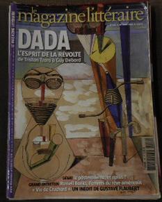 Magazine littéraire-N° 446. Dada, l'esprit de la: COLLECTIF