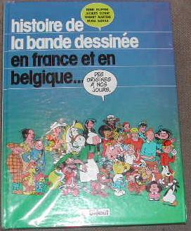Histoire de la bande dessinée en France et en Belgique.: BANDE DESSINEE] FILIPPINI GLENAT MARTENS ...