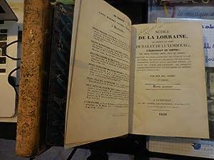 Notice de la Lorraine.: DOM CALMET (Augustin)