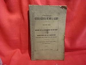 Publication des oeuvres inédites de Dom A.: CALMET (Dom Augustin)