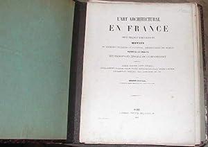 L'Art architectural en France, depuis François Ier: ROUYER DARCEL (Eugène