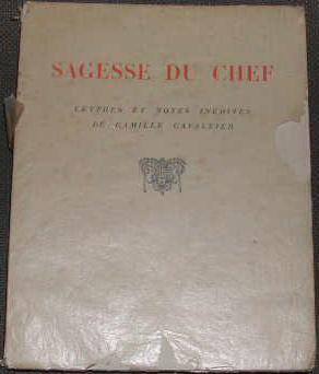 Sagesse du chef, lettres et notes inédites.: CAVALLIER (Camille)