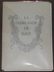 La guirlande de Julie, offerte à mademoiselle: MONTAUSIER (M. le