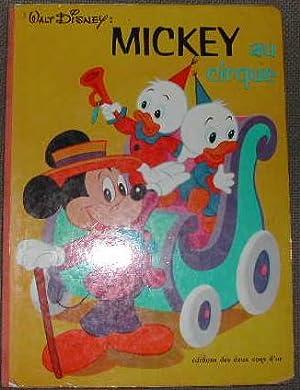 Mickey au cirque.: DISNEY (Walt)