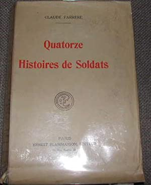 Quatorze histoires de soldats.: FARRÈRE (Claude)