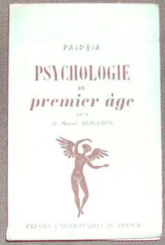 Psychologie du premier âge.: PHILOSOPHIE SCIENCES HUMAINES]