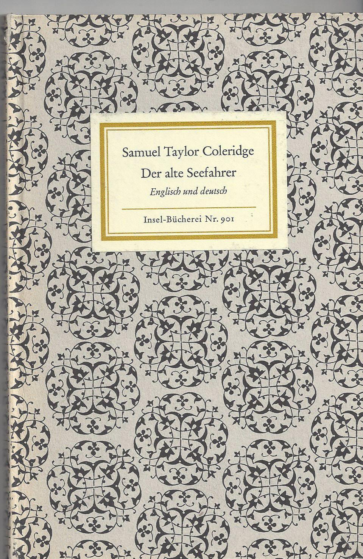 Der alte Seefahrer. Englisch und deutsch. Übertragen,: Coleridge, Samuel Taylor: