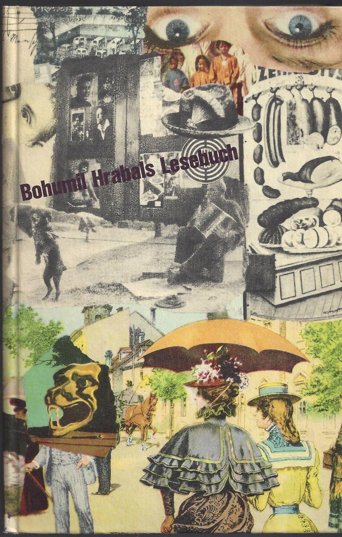 Bohumil Hrabals Lesebuch. Mit Beiträgen von K.J.: Hrabal, Bohumil: