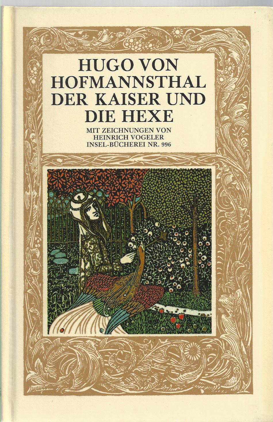 Der Kaiser und die Hexe. Mit Zeichnungen: Hofmannsthal, Hugo von: