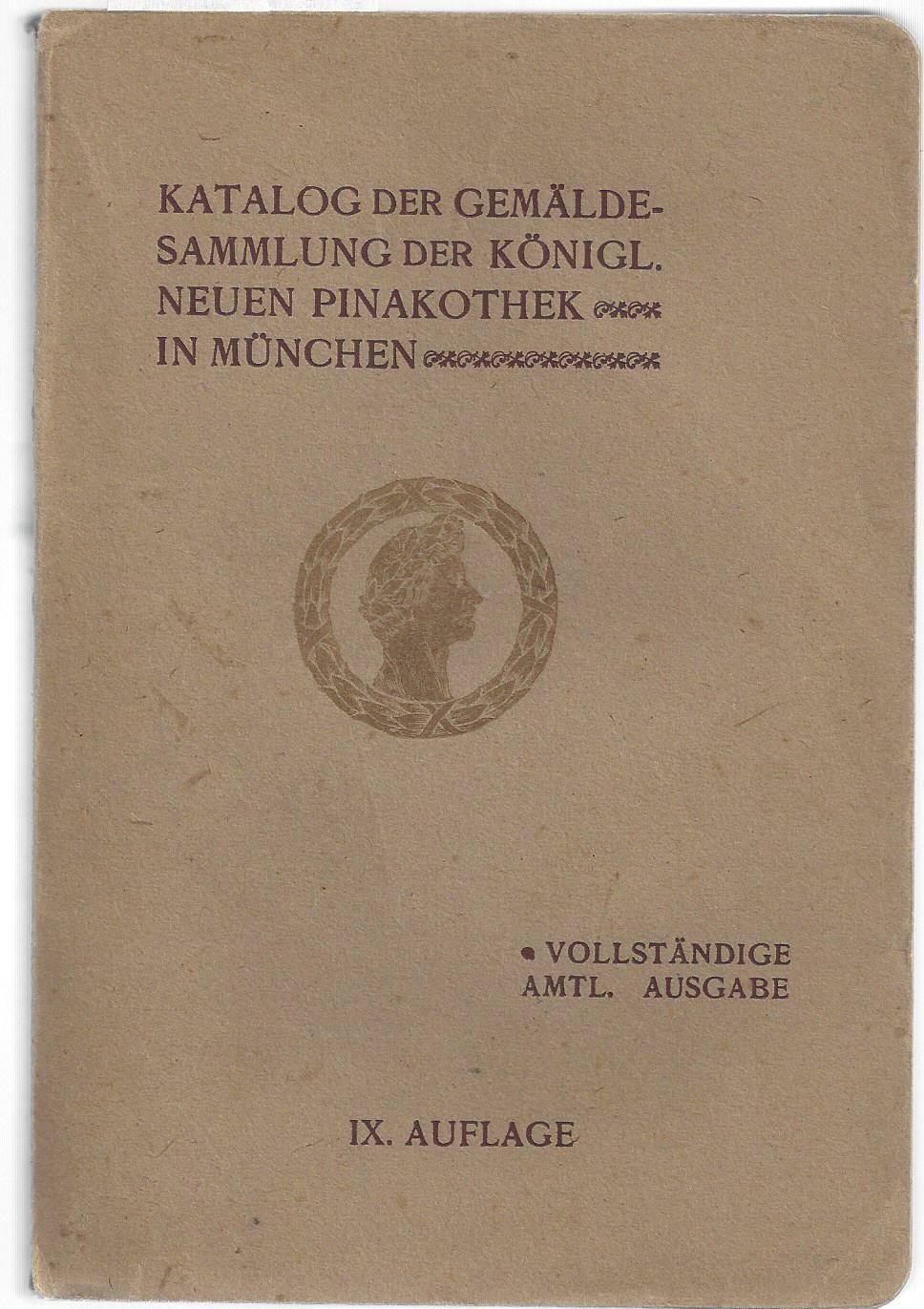 Katalog Der Gemälde Sammlung Der Königl Neuen Pinakothek In München