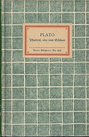 Phaidros, oder vom Schönen.: Plato: