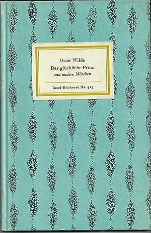 Der glückliche Prinz und andere Märchen. Mit: Wilde, Oscar: