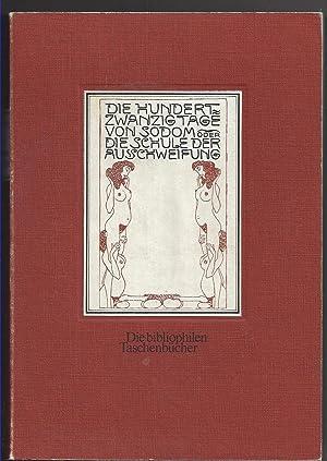 Die hundertzwanzig Tage von Sodom oder Die: Marquis de Sade: