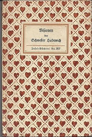 Visionen. Aus dem Flämischen von Friedrich Markus Huebner.: Schwester Hadewich: