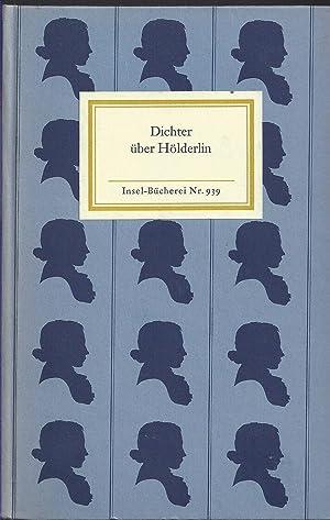 Dichter über Hölderlin. Herausgegeben von Jochen Schmidt.: Schmidt, Jochen (Hsg.):