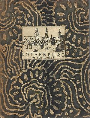 Rothenburg ob der Tauber. 12 Original - Radierungen in einer Mappe.