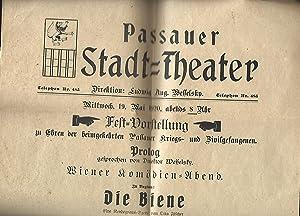 Passauer Stadttheater. Fest-Vorstellung zu Ehren der heimkehrenden Passauer Kriegs- und ...