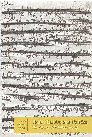 Sonaten und Partiten für Violine allein. Wiedergabe der Handschrift. Mit einem Nachwort ...