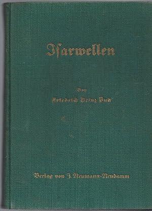 Isarwellen. Mit 19 Tafelabbildungen.: Putz, Friedrich Heinz: