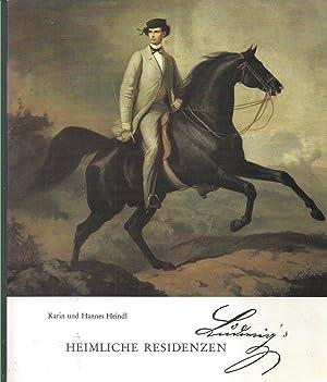 Ludwigs Heimliche Residenzen am Walchensee, Hochkopf, Herzogstand,: Heindl, Karin und