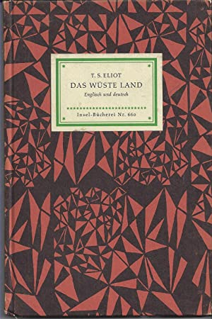 Das wüste Land. Englisch und deutsch. Übertragen: Eliot, T.S.: