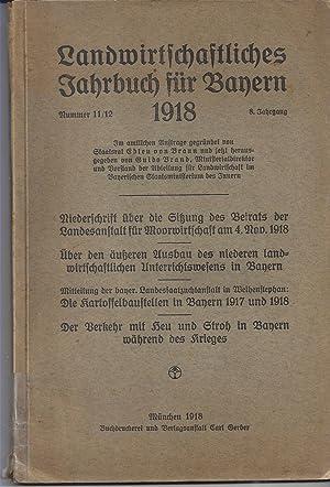 Landwirtschaftliches Jahrbuch für Bayern. 8. Jahrgang. Heft 11/12.
