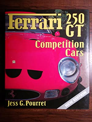 Ferrari 250 GT Competition Cars: Jess G. Pourret