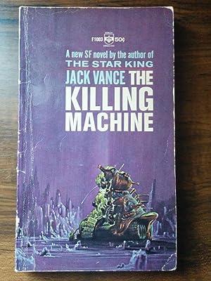 The Killing Machine: Jack Vance